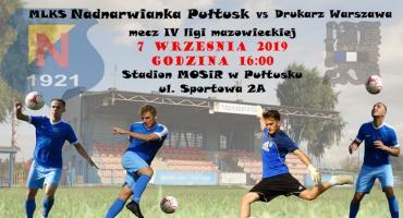 7 września Nadnarwianka Pułtusk podejmie drużynę Drukarz Warszawa - zapraszamy na stadion