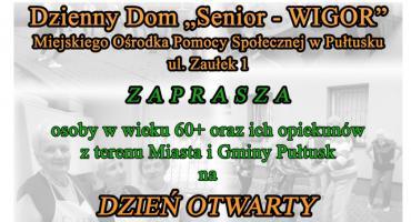 Dzień otwarty w Dziennym Domu Senior - Wigor w Pułtusku - ZAPROSZENIE