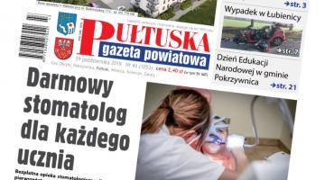 W jutrzejszym, 43 numerze Pułtuskiej Gazety Powiatowej