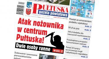 W jutrzejszym, 44 numerze Pułtuskiej Gazety Powiatowej