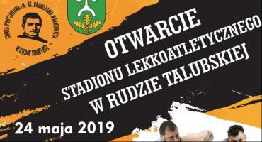 Otwarcie stadionu lekkoatletycznego w Rudzie Talubskiej