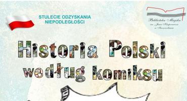 """Wystawa """"Historia Polski według komiksu"""""""