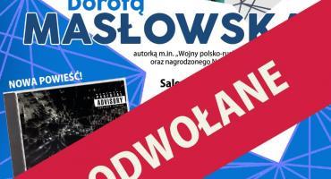 Spotkanie z Dorotą Masłowską – ODWOŁANE!!!