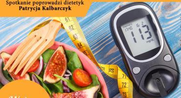Co jeść, by nie zachorować na cukrzycę?