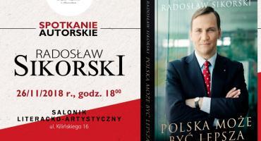 Lepsza Polska według Radosława Sikorskiego