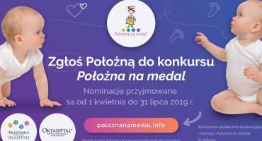 "Startuje 6. edycja kampanii i konkursu""Położna na medal"""