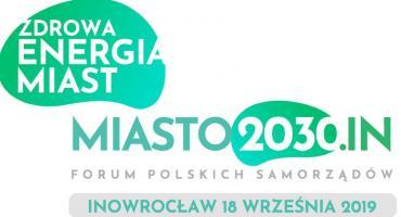 Forum Polskich Samorządów Miasto 2030 IN