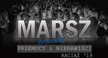 Przeciwko przemocy i nienawiści - marsz w Raciążu