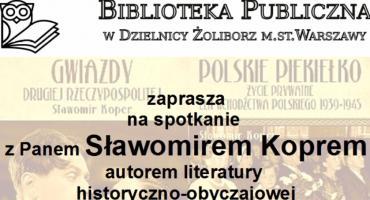 Biblioteka zaprasza na spotkanie z autoremSławomirem Koprem