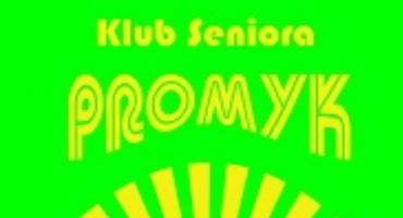 """To ważne dla nas miejsce - Piętnaście lat działalności Klubu Seniora """"Promyk""""."""