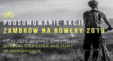 """Zapraszamy na podsumowanie akcji """"Zambrów na rowery 2019"""""""