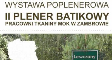 II Plener Batikowy - zapraszamy na wernisaż wystawy