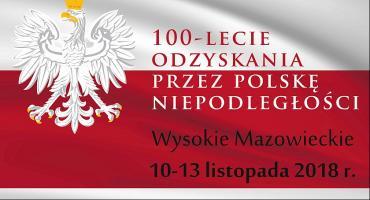 Miejskie Obchody 100-lecia Odzyskania Niepodległości  w Wysokiem Mazowieckiem