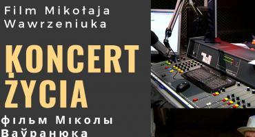 """""""Koncert życia"""" Mikołaja Wawrzeniuka."""
