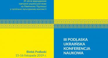 III Podlaska Ukraińska Konferencja Naukowa