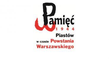 Pamięć 1944. Miasto Piastów w czasie Powstania Warszawskiego