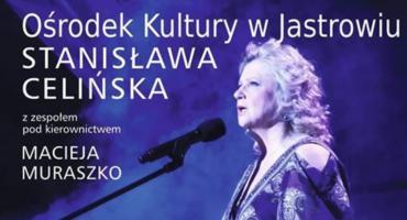 Koncert Stanisławy Celińskiej w Jastrowiu