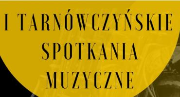 I Tarnówczyńskie Spotkania Muzyczne