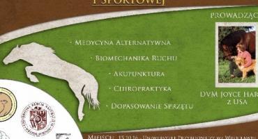 Konferencja pt. Harmonia konia w medycynie naturalnej i sportowej