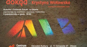 Wystawa prac malarskich Krystyny Wołowskiej