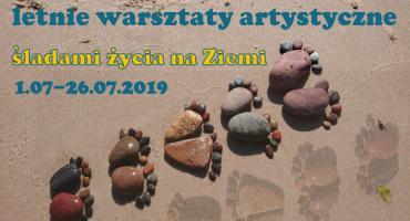 """ŚLADAMI ŻYCIA NA ZIEMI – Letnie Warsztaty Artystyczne 2019 w MDK """"Muflon"""""""