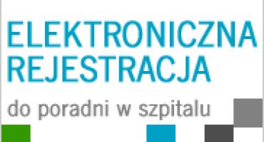 Rejestracja do poradni specjalistycznych przez Internet