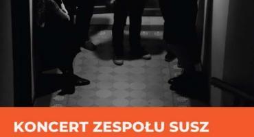 Koncert zespołu SUSZ- wygraj bilety!