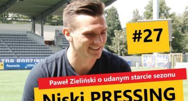 Niski Pressing #27. Paweł Zieliński o udanym starcie sezonu