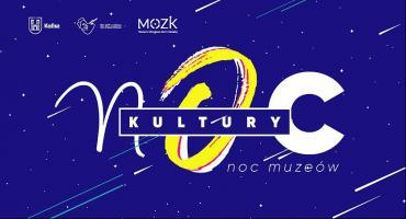 Noc Kultury i Noc Muzeów - wstęp wolny (szczegółowy program)