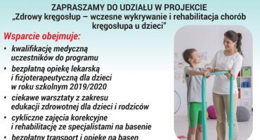"""""""Zdrowy kręgosłup – wczesne wykrywanie i rehabilitacja chorób kręgosłupa u dzieci"""" - zgłoszenia do projektu"""