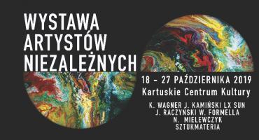 I Wystawa Artystów Niezależnych w Kartuzach