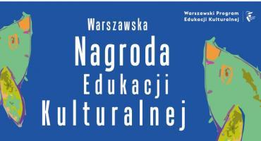 Warszawska Nagroda Edukacji Kulturalnej 2018