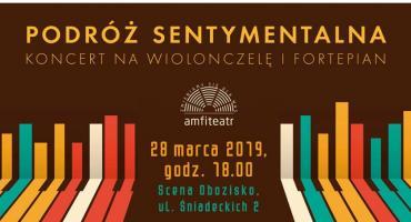 Podróż sentymentalna – koncert na wiolonczelę i fortepian