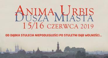 ANIMA URBIS 2019. Nocny spacer w poszukiwaniu Duszy Miasta