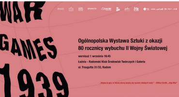 WAR GAMES 1939...OGÓLNOPOLSKA WYSTAWA SZTUKIw 80. rocznicę wybuchu II wojny światowej