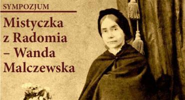 Sympozjum Mistyczka z Radomia – Wanda Malczewska