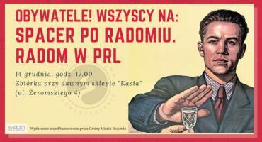 Spacer po Radomiu: Radom w PRL