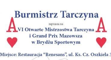 VI Otwarte Mistrzostwa Tarczyna i Grand Prix Mazowsza  w Brydżu Sportowym