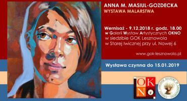 Anna M. Masiul-Gozdecka. Malarstwo. GWA OKNO. Stara Iwiczna(09-12-2018)