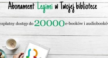 Czytaj, gdzie chcesz – Legimi w bibliotece