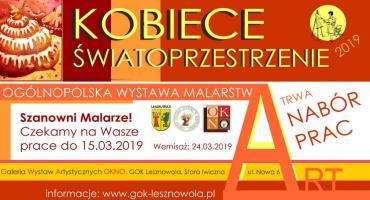 Kobiece Światoprzestrzenie 2019. Nabór prac na Ogólnopolską Wystawę (24-03-2019)