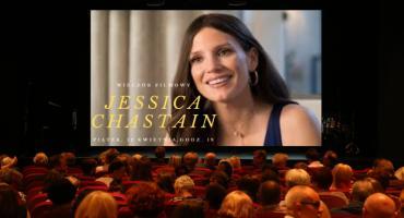 Wieczór Filmowy - Jassica Chastain