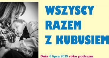Akcja Charytatywna dla Kubusia Jarzyńskiego