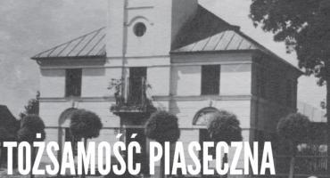 Piaseczno centrum małego miasta - Tożsamość Piaseczna
