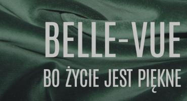 Belle-Vue Bo życie jest piękne