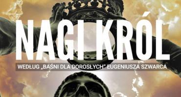 "Teatr Po 20-tej – ""Nagi Król"""