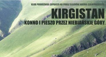 Kirgistan konno i pieszo przez Niebiańskie Góry