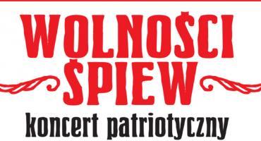 Wolności śpiew – koncert patriotyczny