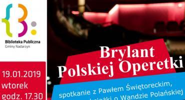 O brylancie Polskiej Operetki w NOK