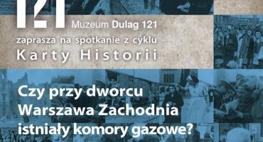Czy przy dworcu Warszawa Zachodnia istniały komory gazowe?